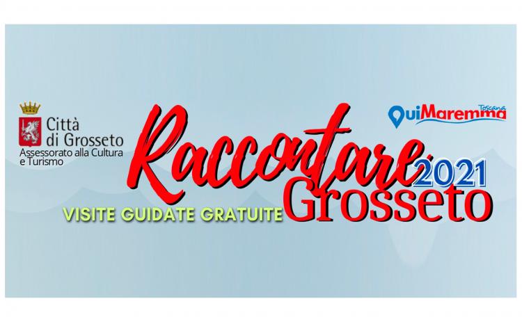 Raccontare Grosseto - visite guidate gratuite - Raccontare Grosseto 2021, un viaggio alla scoperta della Maremma